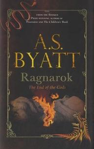 Antonia-S Byatt - Ragnarok - The End of the Gods.