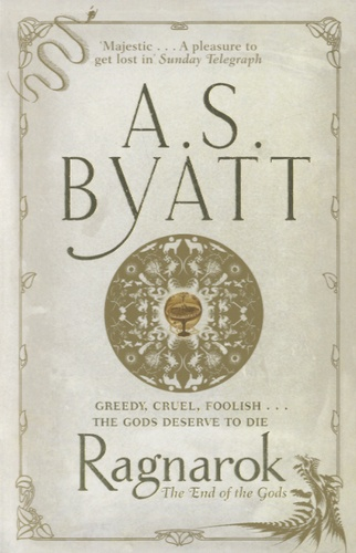 Antonia-S Byatt - Ragnarok - The End of the Gods.
