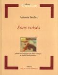 Antonia Soulez - Sons voisés.
