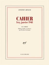 Antonin Artaud - Cahier - Ivry, janvier 1948.