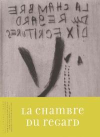 Antonin Artaud et André Baillon - La chambre du regard - Dix écritures.