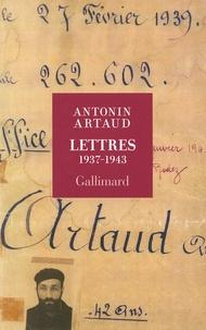 Antonin Artaud - Lettres 1937-1943.