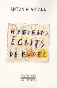 Antonin Artaud - Nouveaux écrits de Rodez - Lettres au docteur Ferdière 1943-1946 et autres textes inédits suivi de Six lettres à Marie Dubuc 1935-1937. 1 CD audio
