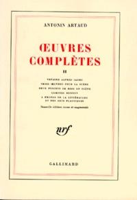 Antonin Artaud - Oeuvres complètes - Tome 2.