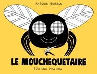 Antonin Buisson - Le Mouchequetaire.