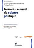 Antonin Cohen et Bernard Lacroix - Nouveau manuel de science politique.
