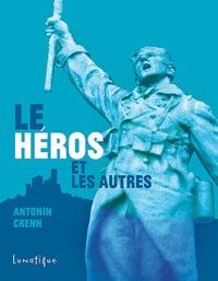 Antonin Crenn - Le héros et les autres.