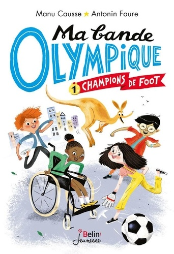 Mabandeolympique Tome 1 Champions de foot