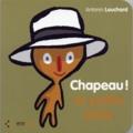 Antonin Louchard - Chapeau ! La Petite Bête.