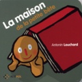 Antonin Louchard - La maison de la Petite Bête.