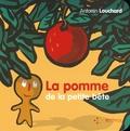 Antonin Louchard - La pomme de la petite bête.