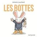 Antonin Louchard - Les bottes.