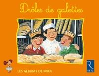 Antonin Louchard et Magdalena Guirao - Mika CP Drôles de galettes - Série 2.