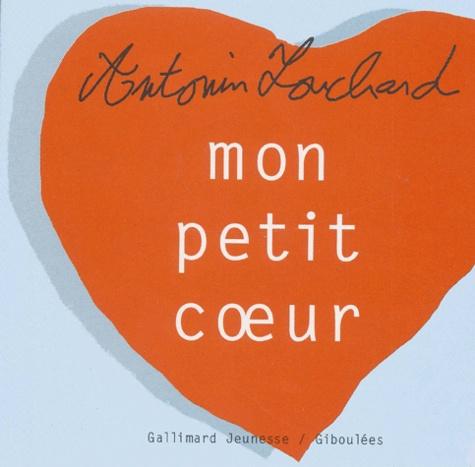 Antonin Louchard - Mon petit coeur.