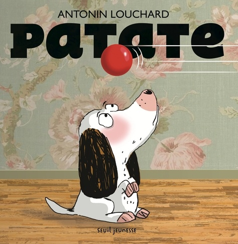 Antonin Louchard - Patate.