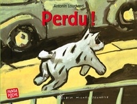 Antonin Louchard - Perdu !.