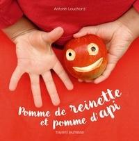 Antonin Louchard - Pomme de reinette et pomme d'api.