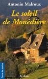 Antonin Malroux - Le soleil de Monédière.