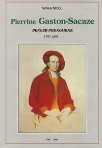 Antonin Nicol - Pierrine Gaston-Sacaze - Berger phénomène.