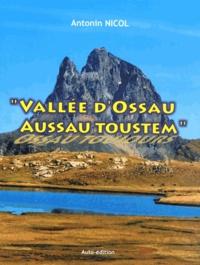 Antonin Nicol - Vallée d'Ossau, Aussau Toustem.