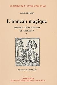 Antonin Perbosc - L'anneau magique - Nouveaux contes licencieux de l'Aquitaine Tome 2.