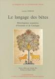 Antonin Perbosc - Le langage des bêtes - Mimologismes populaires d'Occitanie et de Catalogne.