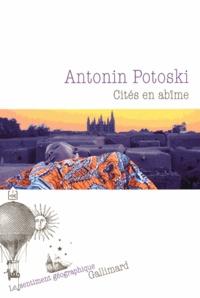 Antonin Potoski - Cités en abîme.