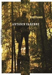 Antonin Varenne - Battues.