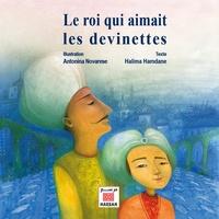 Antonina Novarese et Halima Hamdane - Le roi qui aimait les devinettes.