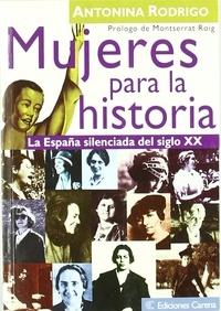 Antonina Rodrigo - Mujeres para la historia.