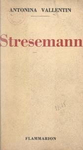 Antonina Vallentin et Albert Einstein - Stresemann.