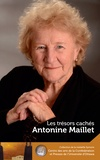 Antonine Maillet et Wade McLauchlan - Antonine Maillet : Les trésors cachés - Our Hidden Treasures - Les trésors cachés - Our Hidden Treasures.