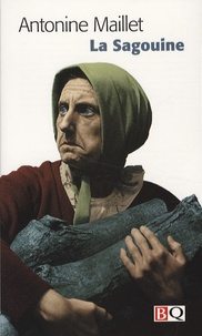 Antonine Maillet - La Sagouine - Pièce pour une femme seule.