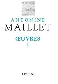 Antonine Maillet - Oeuvres - Volume 1.