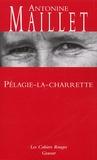 Antonine Maillet - Pélagie-la-charette.