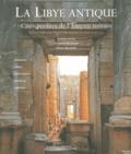 Antonino Di Vita et Ginette Di Vita-Évrard - La Libye antique - Cités perdues de l'Empire romain.