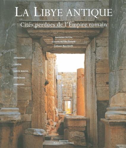 La Libye antique. Cités perdues de l'Empire romain