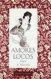 Antonio Altarriba - Amores locos.