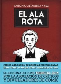 Antonio Altarriba et  Kim - El ala rota.