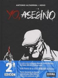 Antonio Altarriba et  Keko - Yo, asesino.