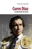 Antonio Arévalo - Curro Diaz - La plénitude du torero.