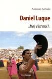 "Antonio Arévalo - Daniel Luque - ""Moi, c'est moi !""."