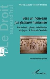 Era-circus.be Vers un nouveau jus gentium humanisé - Recueil des opinions individuelles du juge A. A. Cançado Trindade Image