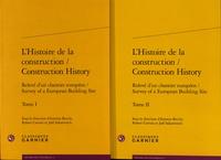 Antonio Becchi et Robert Carvais - L'histoire de la construction - Relevé d'un chantier européen, 2 volumes.
