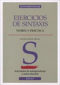 Antonio-Bénito Mozas - Ejercicios de sintaxis - Teoria y pratica.