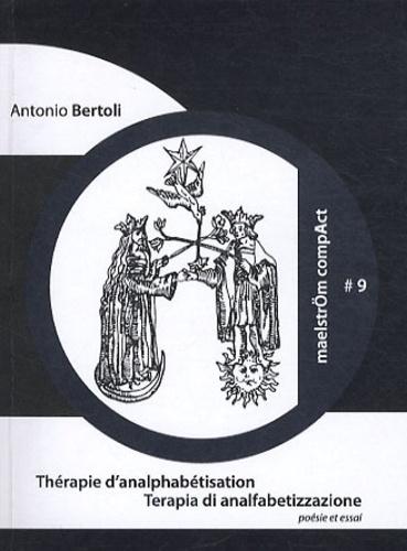 Antonio Bertoli - Thérapie d'analphabétisation.