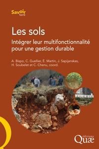 Antonio Bispo et Camille Guellier - Les sols - Intégrer leur multifonctionnalité pour une gestion durable.