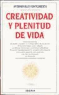 Antonio Blay Fontcuberta - Creatividad y plenitud de vida.