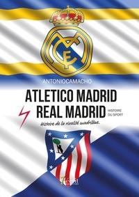Lemememonde.fr Atletico Madrid Real Madrid - Histoire de la rivalité madrilène Image