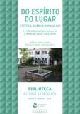 António Camões Gouveia et Antónia Fialho Conde - Do Espírito do Lugar - Música, Estética, Silêncio, Espaço, Luz - I e II Residências Cistercienses de São Bento de Cástris (2013, 2014).